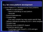 c for cross platform development