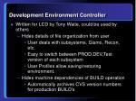 development environment controller