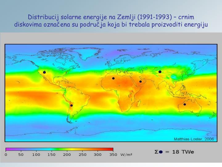 Distribucij solarne energije na Zemlji (1991-1993) – crnim diskovima označena su područja koja bi trebala proizvoditi energiju