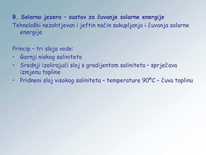 B. Solarno jezero – sustav za čuvanje solarne energije
