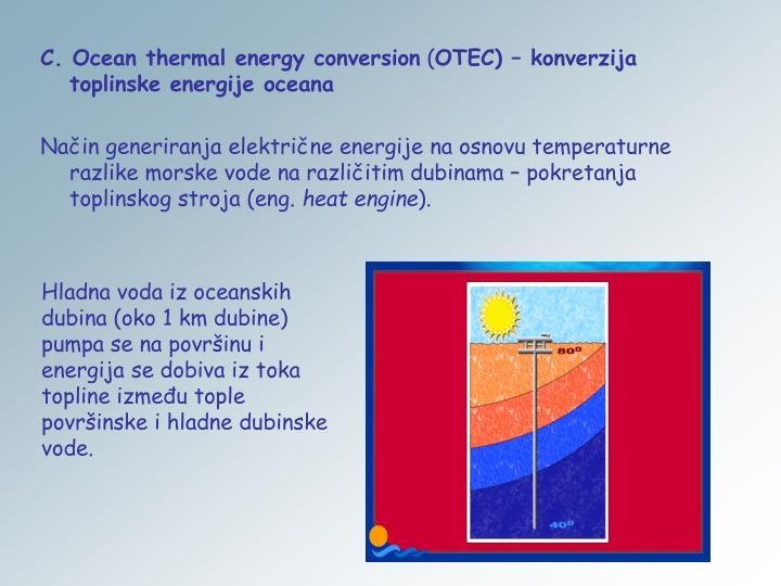 C. Ocean thermal energy conversion