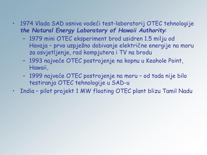 1974 Vlada SAD osniva vodeći test-laboratorij OTEC tehnologije
