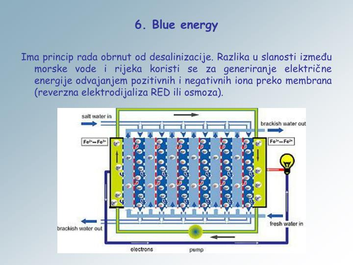 6. Blue energy