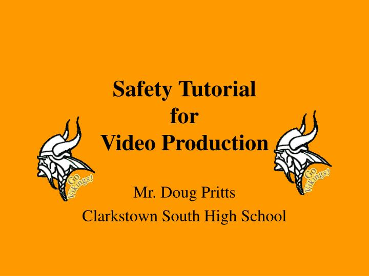 safety tutorial for video production n.