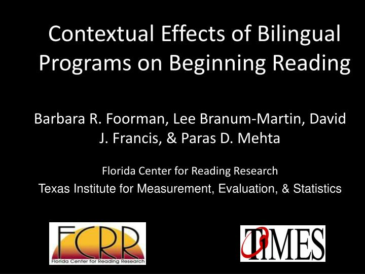 contextual effects of bilingual programs on beginning reading n.
