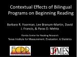 contextual effects of bilingual programs on beginning reading