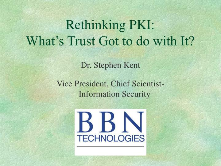 rethinking pki what s trust got to do with it n.
