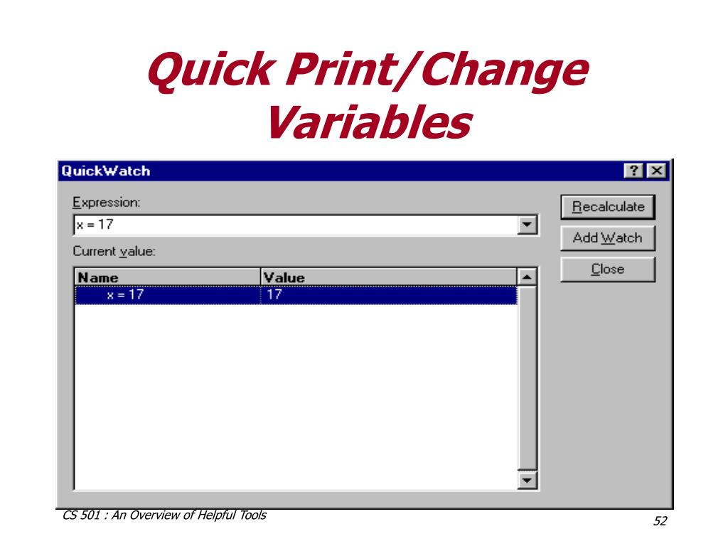 Quick Print/Change Variables