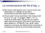 la conservazione dei file di log 2 2