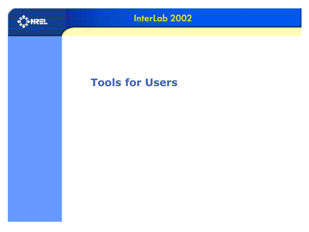 Tools for Users