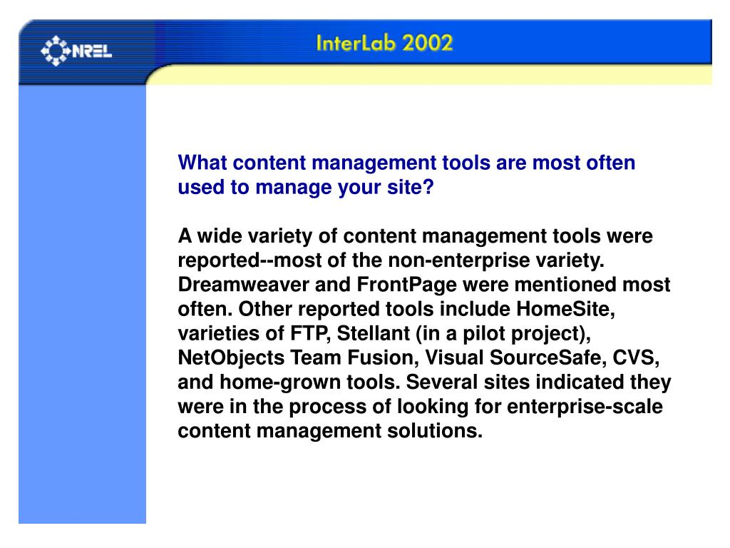 What content management tools are most often used to manage your site?