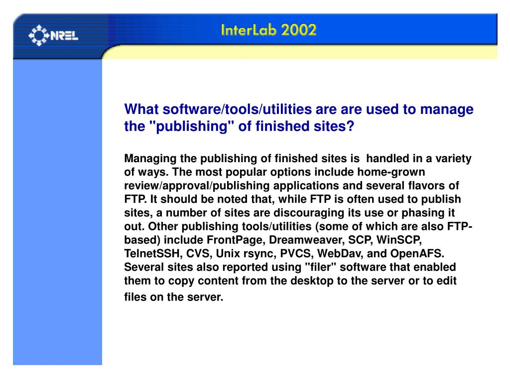 """What software/tools/utilities are are used to manage the """"publishing"""" of finished sites?"""
