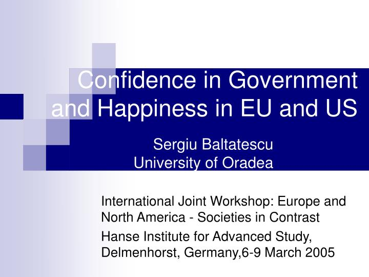 confidence in government and happiness in eu and us n.