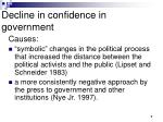 decline in confidence in government4