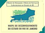 matriz de demanda e oferta de servi os laboratoriais no estado do rj