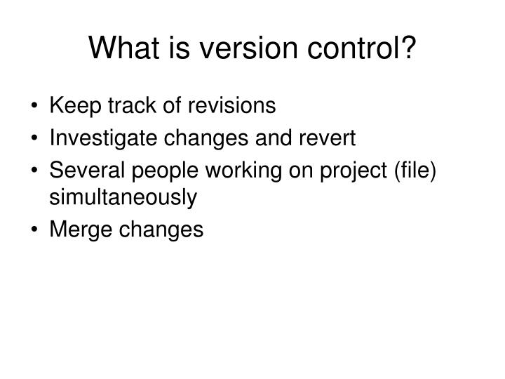 What is version control