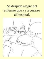 se despide alegre del enfermo que va a curarse al hospital
