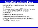 fresh meat marketing plans
