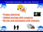 proper planning added savings with coupons be fair and consistent with industry