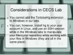 considerations in cecs lab