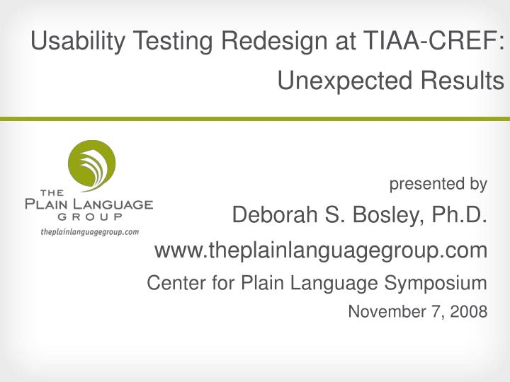 usability testing redesign at tiaa cref unexpected results n.