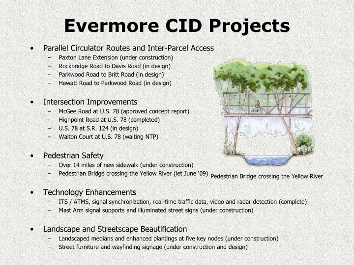 Evermore CID Projects