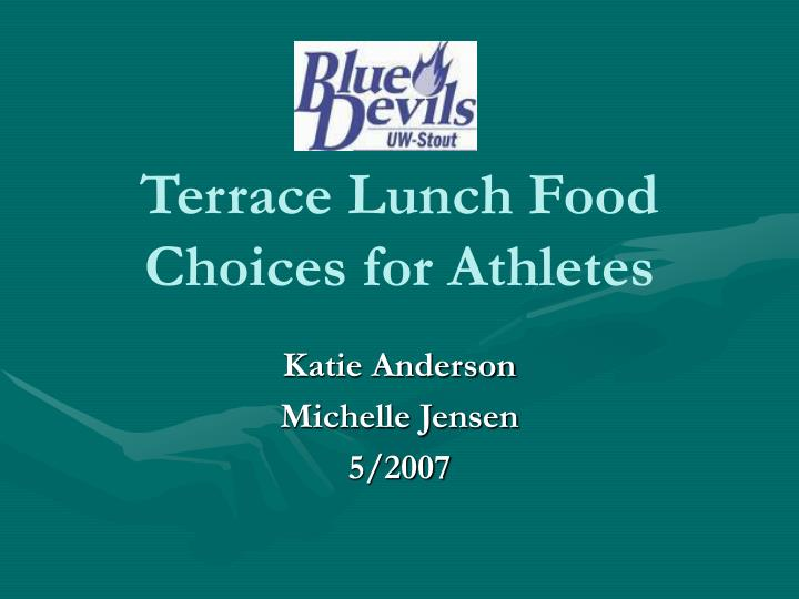 terrace lunch food choices for athletes n.