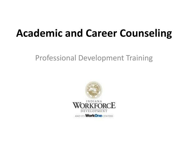academic and career counseling n.