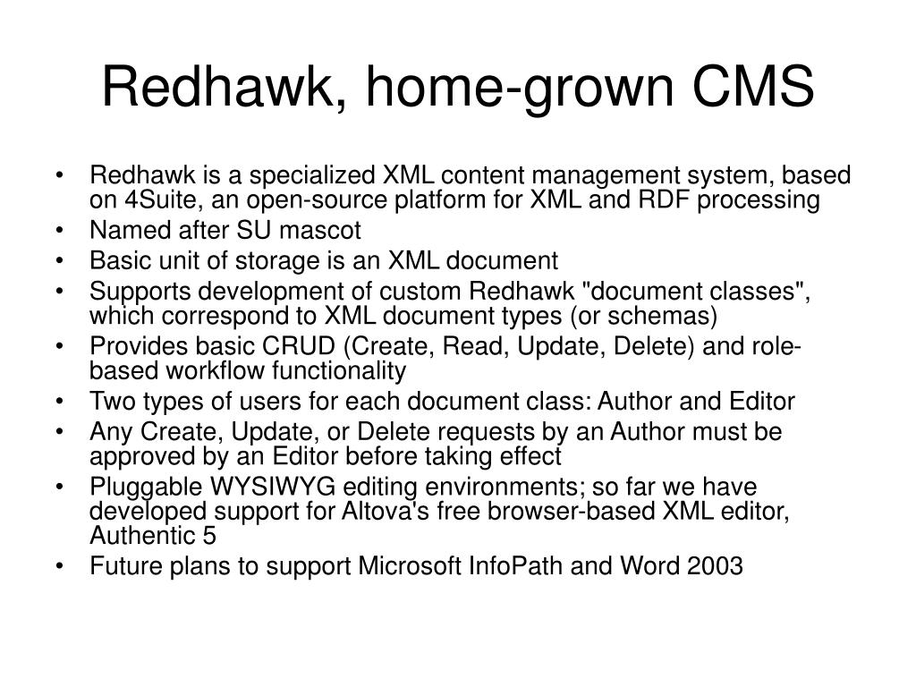 Redhawk, home-grown CMS