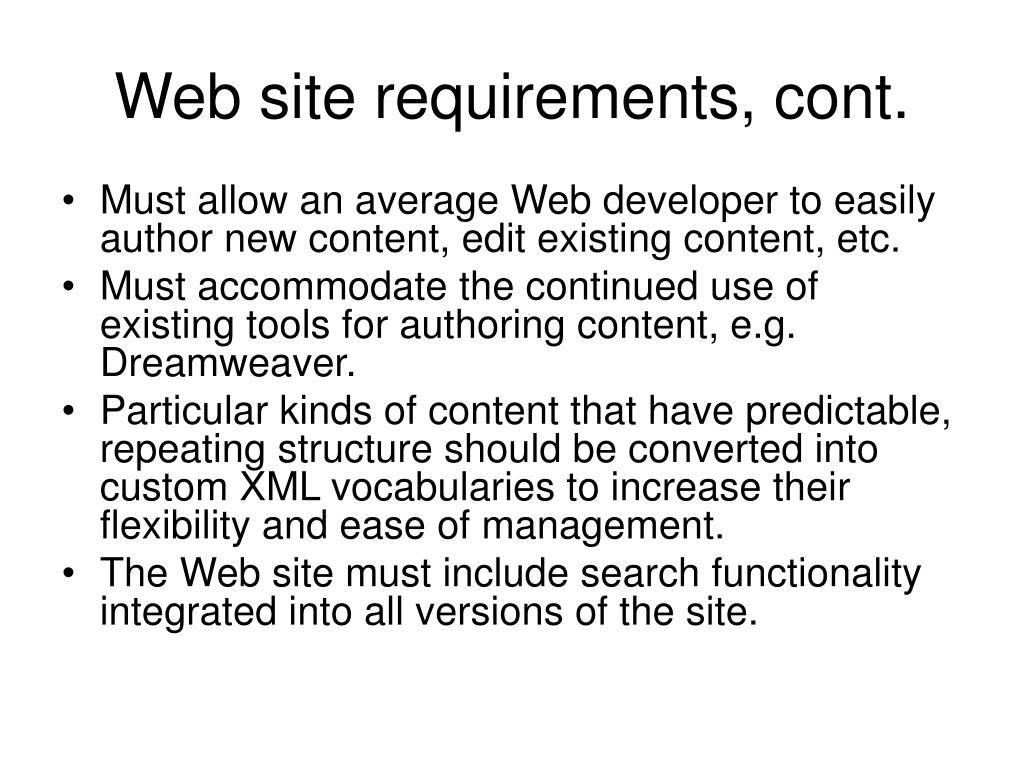 Web site requirements, cont.