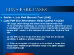 luna park cases