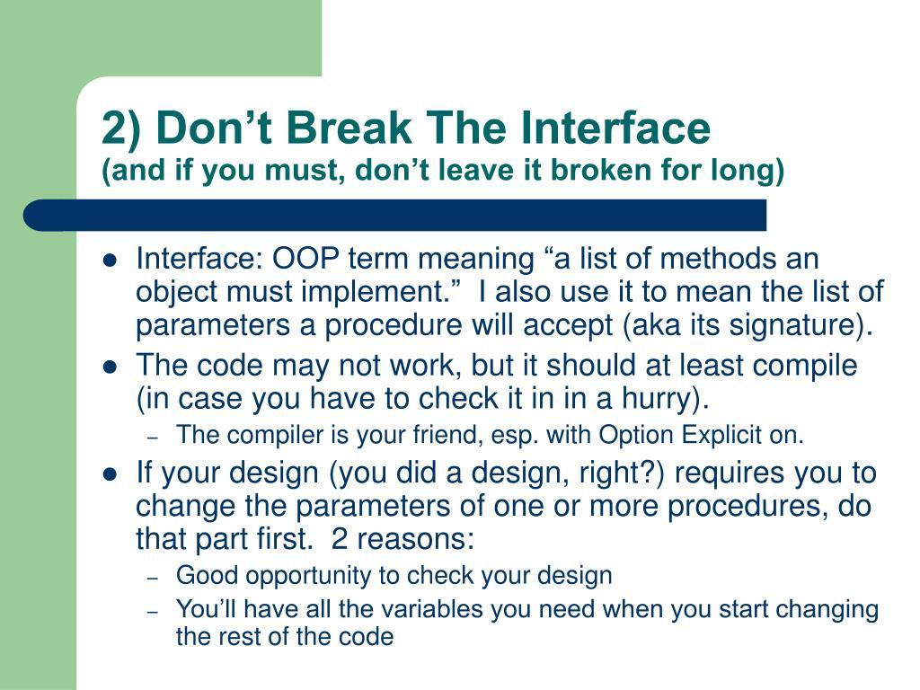 2) Don't Break The Interface