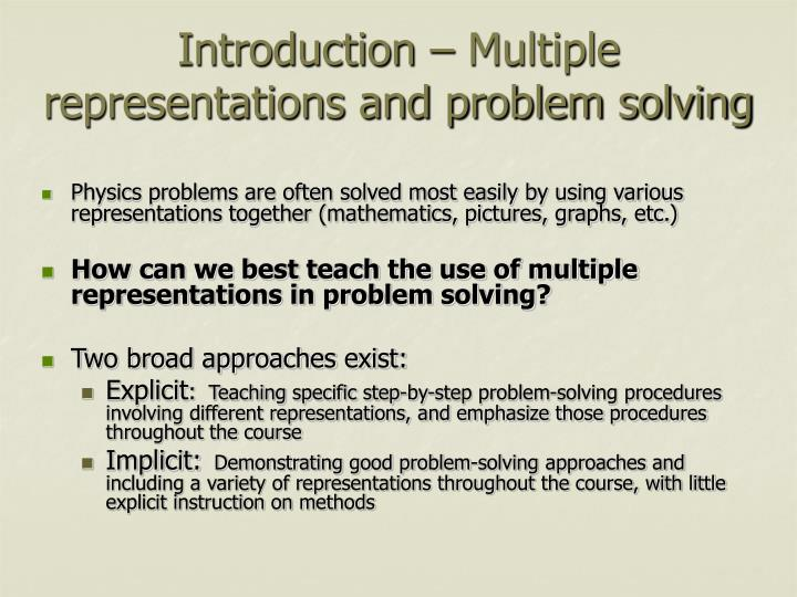 Introduction multiple representations and problem solving