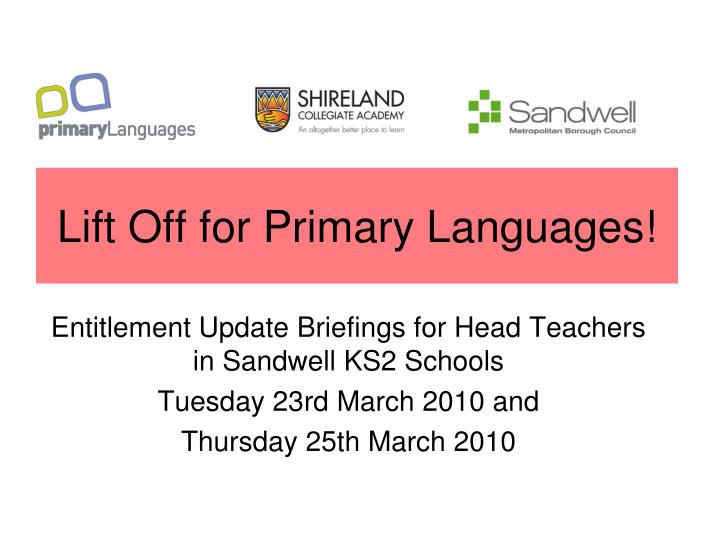 lift off for primary languages n.