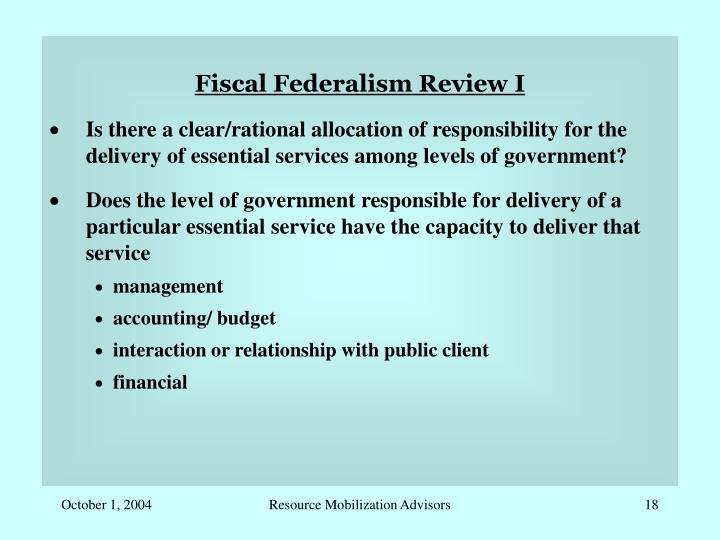 Fiscal Federalism Review I