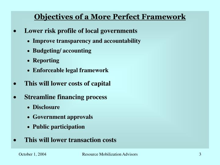 Objectives of a More Perfect Framework