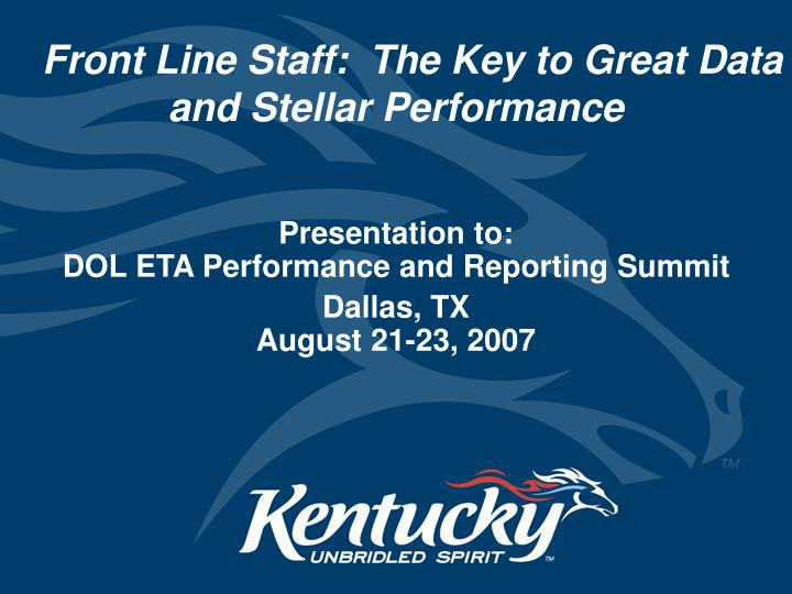 front line staff the key to great data and stellar performance n.