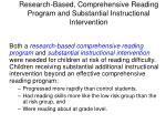 research based comprehensive reading program and substantial instructional intervention