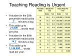teaching reading is urgent