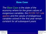 base case