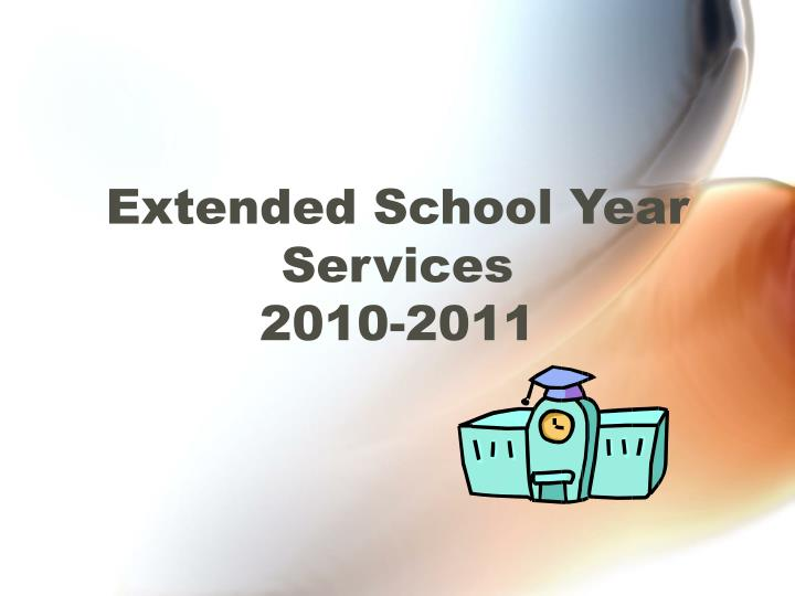 extended school year services 2010 2011 n.