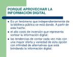 porqu aprovechar la informaci n digital