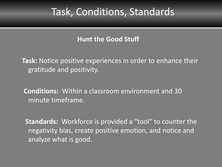 Task conditions standards
