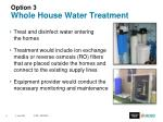 option 3 whole house water treatment