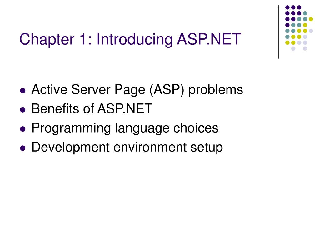 Chapter 1: Introducing ASP.NET