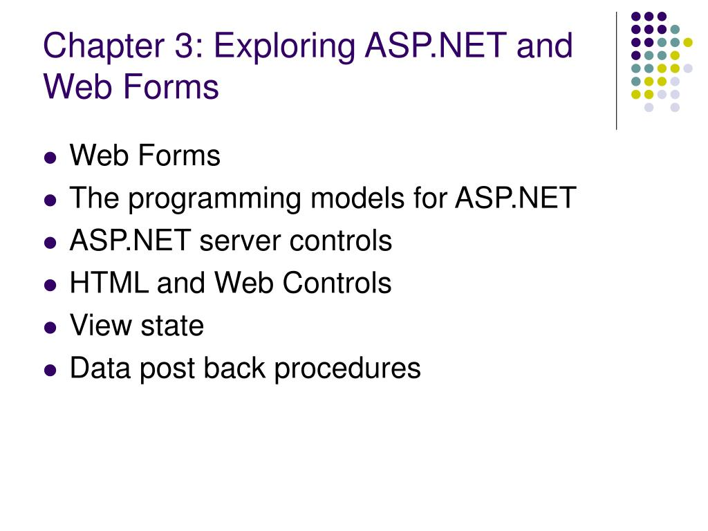 Chapter 3: Exploring ASP.NET and Web Forms