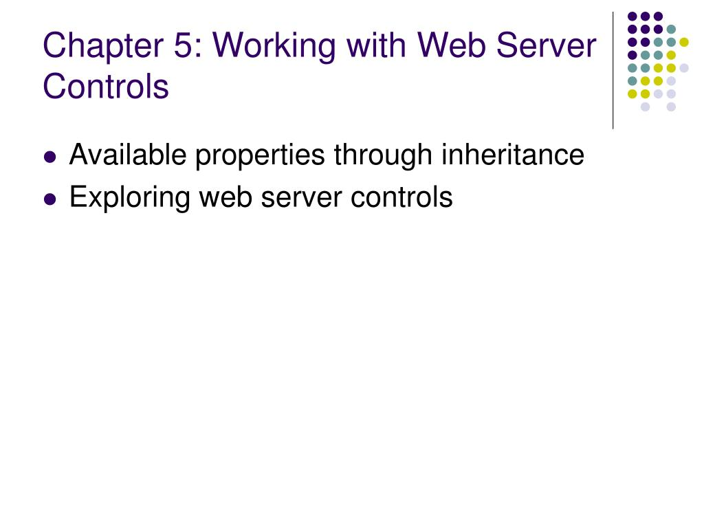 Chapter 5: Working with Web Server Controls