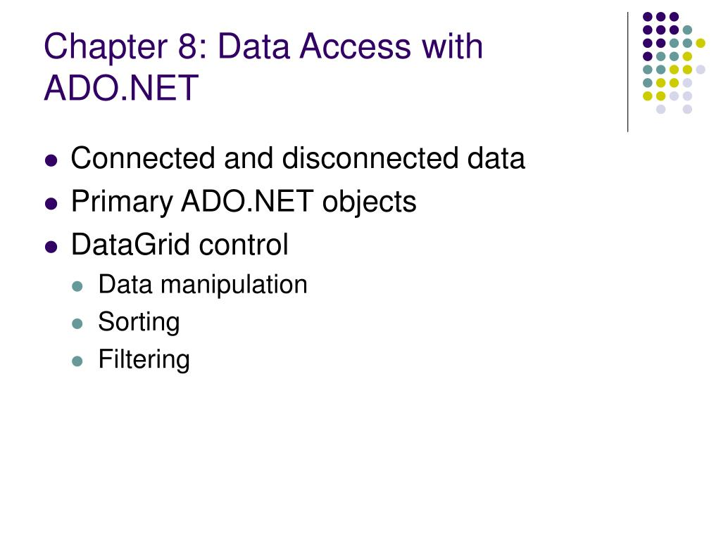Chapter 8: Data Access with ADO.NET