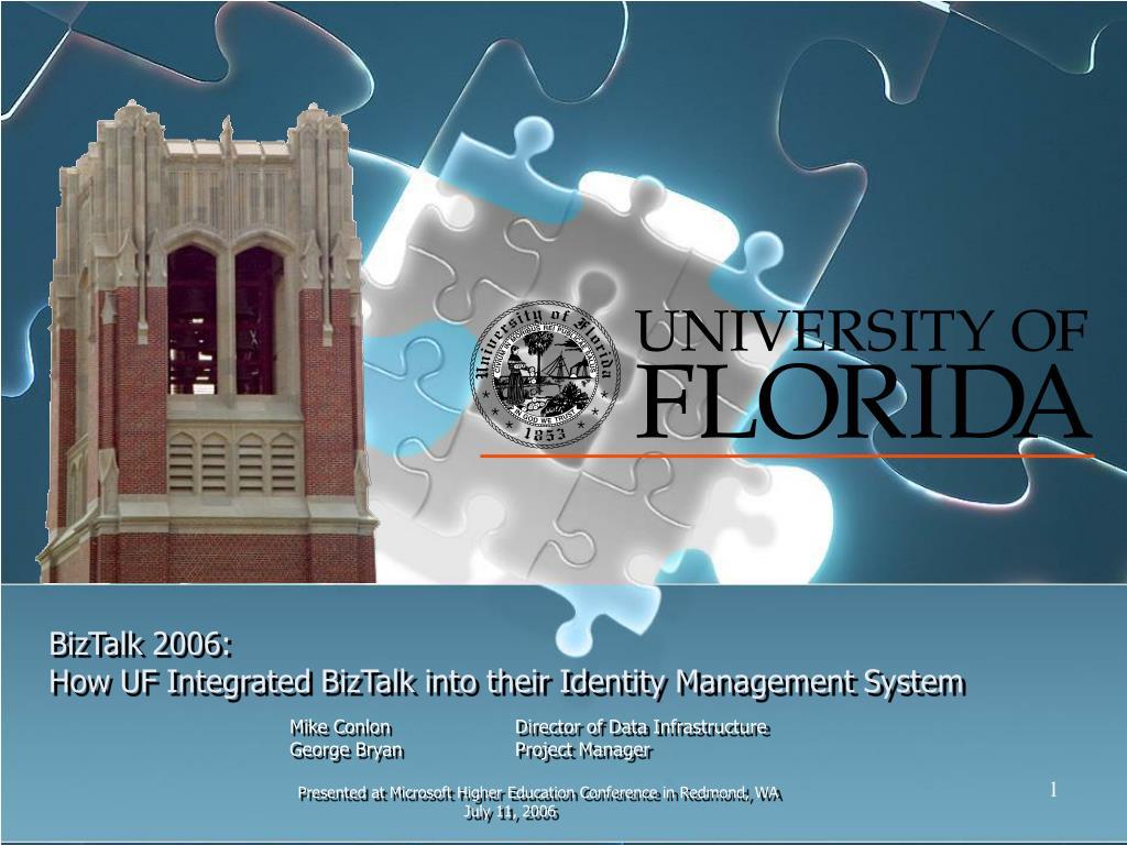 biztalk 2006 how uf integrated biztalk into their identity management system l.