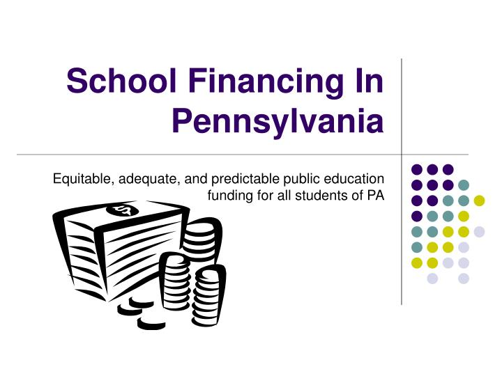 school financing in pennsylvania n.